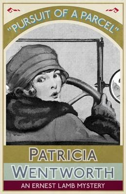 Pursuit of a Parcel (Electronic book text): Patricia Wentworth