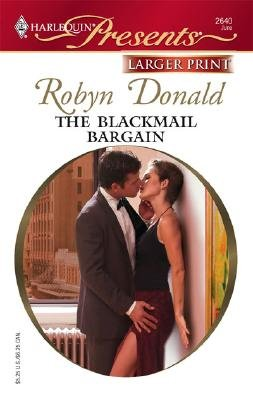 The Blackmail Bargain (Large print, Paperback, large type edition): Robyn Donald