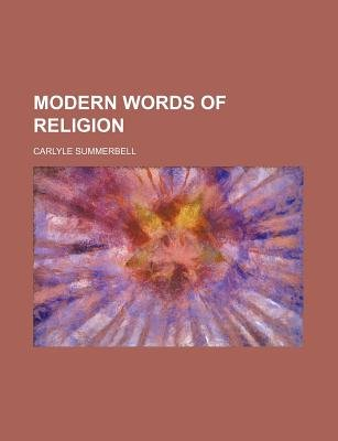 Modern Words of Religion (Paperback): Carlyle Summerbell