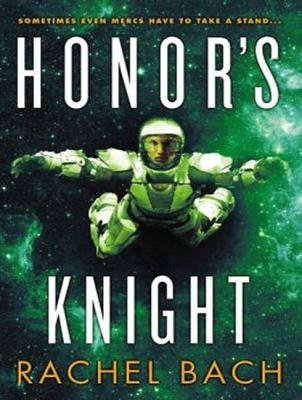 Honor's Knight (Library Edition) (Standard format, CD, Library ed): Rachel Bach
