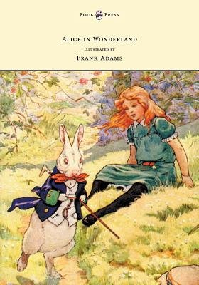 Alice in Wonderland - Illustrated by Frank Adams (Paperback): Lewis Carroll