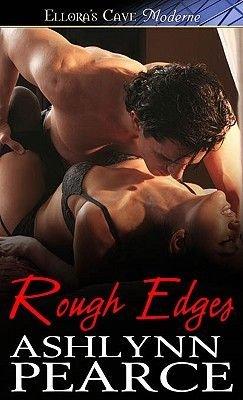 Rough Edges (Electronic book text): Ashlynn Pearce