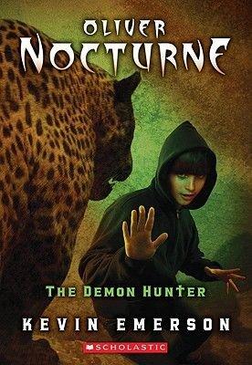 Oliver Nocturne #4: Demon Hunter (Paperback): Kevin Emerson