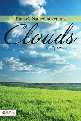 Emmy's Nature Adventure (Paperback): Emily Loomis