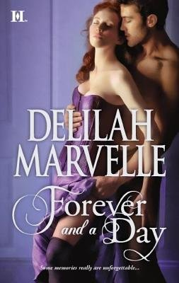 Forever and a Day (Electronic book text): Delilah Marvelle