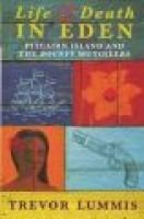 "Life and Death in Eden - Pitcairn Island and the ""Bounty"" Mutineers (Paperback, New ed): Nick Middleton, Trevor Lummis"