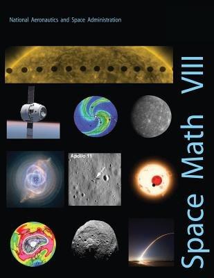 Space Math VIII (Paperback): National Aeronautics and Administration