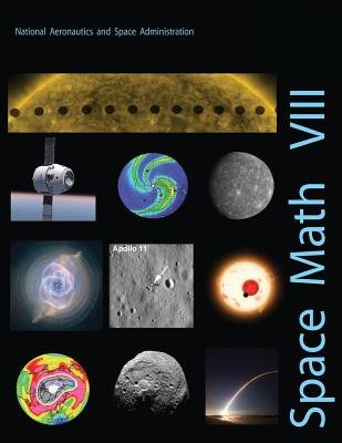 Space Math VIII (Paperback): National Aeronautics and Administration
