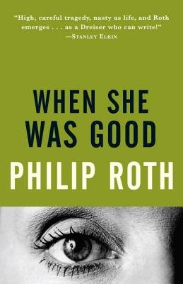 When She Was Good (Electronic book text): Philip Roth