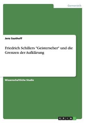 """Friedrich Schillers """"Geisterseher"""" Und Die Grenzen Der Aufklarung (German, Paperback): Jens Saathoff"""