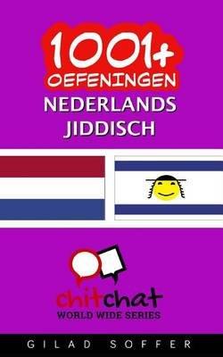 1001+ Oefeningen Nederlands - Jiddisch (Dutch, Paperback): Gilad Soffer