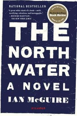 The North Water (Paperback): Ian McGuire