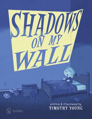 Shadows on My Wall (Hardcover): Timothy Young