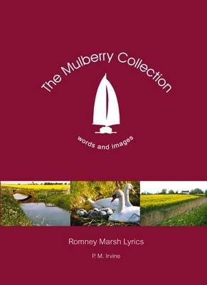 Romney Marsh Lyrics (Electronic book text): Patricia Irvine