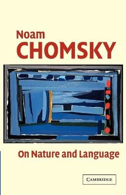 On Nature and Language (Paperback): Noam Chomsky