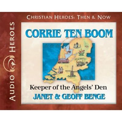 Corrie Ten Boom - Keeper of the Angers' Den (Audiobook) (Standard format, CD): Janet Benge, Geoff Benge