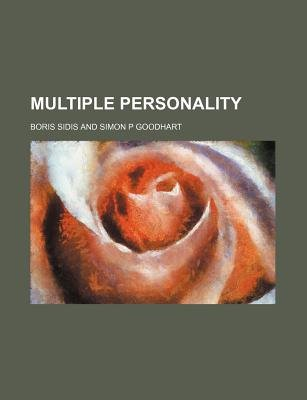 Multiple Personality (Paperback): Boris Sidis