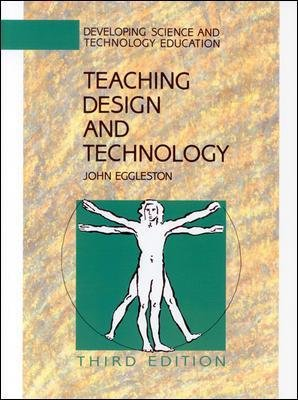 TEACHING DESIGN AND TECHNOLOGY 3E (Paperback, 3rd edition): Eggleston