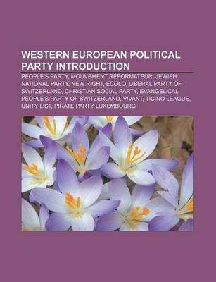 Western European Political Party Introduction - People's Party, Mouvement Reformateur, Jewish National Party, New Right,...