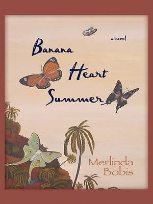 Banana Heart Summer (Large print, Hardcover, large type edition): Merlinda Bobis