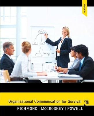Organizational Communication for Survival (Paperback, United States ed of 5th revised ed): Virginia P. Richmond, James C....
