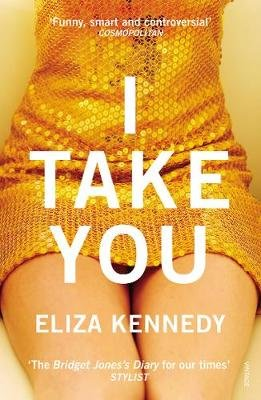 I Take You (Electronic book text): Eliza Kennedy