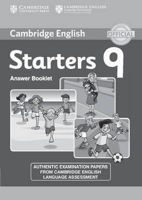 Cambridge English Young Learners 9 Starters Answer Booklet - Authentic Examination Papers from Cambridge English Language...