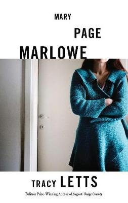 Mary Page Marlowe (TCG Edition) (Paperback): Tracy Letts