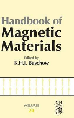 Handbook of Magnetic Materials, Volume 24 (Hardcover): K.H.J. Buschow