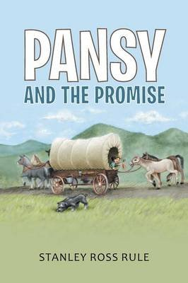 Pansy and the Promise (Paperback): Stanley Ross Rule
