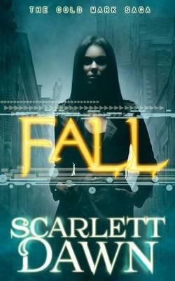 Fall (Paperback): Scarlett Dawn