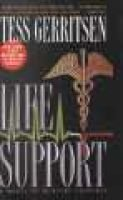 Life Support (Hardcover, Turtleback School & Library ed.): Tess Gerritsen