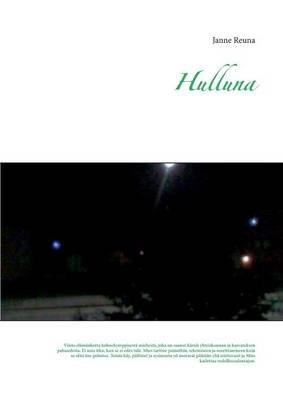 Hulluna (Finnish, Paperback): Janne Reuna