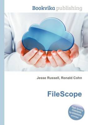 Filescope (Paperback): Jesse Russell, Ronald Cohn