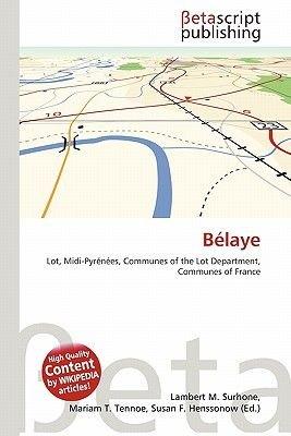 B Laye (Paperback): Lambert M. Surhone, Mariam T. Tennoe, Susan F. Henssonow