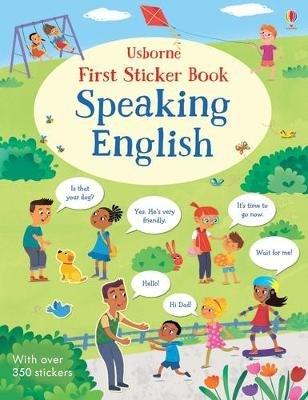 First Sticker Book Speaking English (Paperback): Mairi Mackinnon