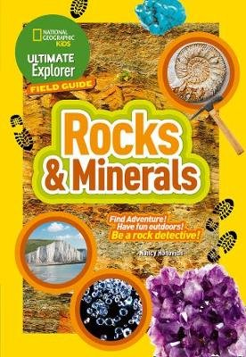 Rocks and Minerals - Find Adventure! Have Fun Outdoors! be a Rock Detective! (Paperback): National Geographic Kids