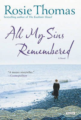 All My Sins Remembered (Paperback): Rosie Thomas