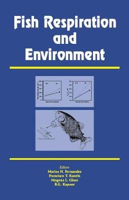 Fish Respiration and Environment (Electronic book text): Marisa N Fernandes