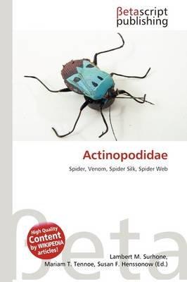 Actinopodidae (Paperback): Lambert M. Surhone, Mariam T. Tennoe, Susan F. Henssonow