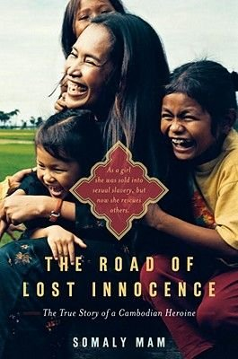 The Road of Lost Innocence (Electronic book text): Somaly Mam