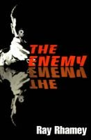 Enemy (Paperback): Ray Rhamey