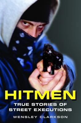 Hitmen (Electronic book text): Wensley Clarkson