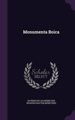 Monumenta Boica (Hardcover): Bayerische Akademie Der Wissenschaften