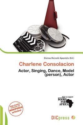 Charlene Consolacion (Paperback): Dismas Reinald Apostolis