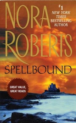 Spellbound (Electronic book text): Nora Roberts