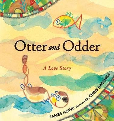 Otter and Odder (Hardcover): James Howe