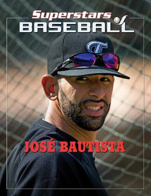 Jose Bautista (Electronic book text): Tania Rodriguez