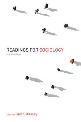 Readings for Sociology (Paperback, 7th): Garth Massey