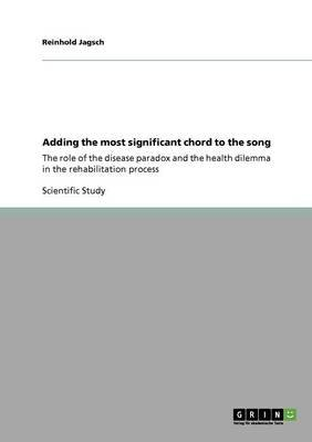 Adding the Most Significant Chord to the Song (Paperback): Reinhold Jagsch